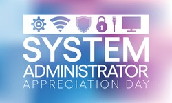 System administrator appreciation day is observed every year in July, sysadmin is a person who is responsible for the upkeep, configuration, and reliable operation of computer systems. Vector art.