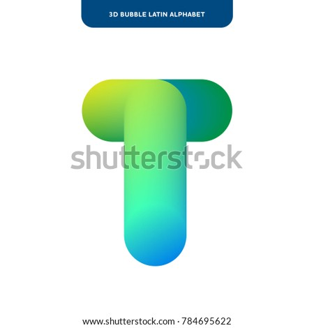 t letter designsoft bubble 3d alphabet on a white background vector isolated letters