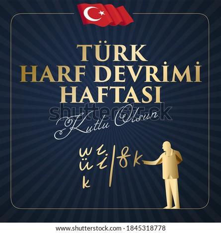 Türk Harf Devrimi Haftasi Translation: Week of Turkish Letter Revolution. Graphic for Design Elements. Greeting Card. Stok fotoğraf ©