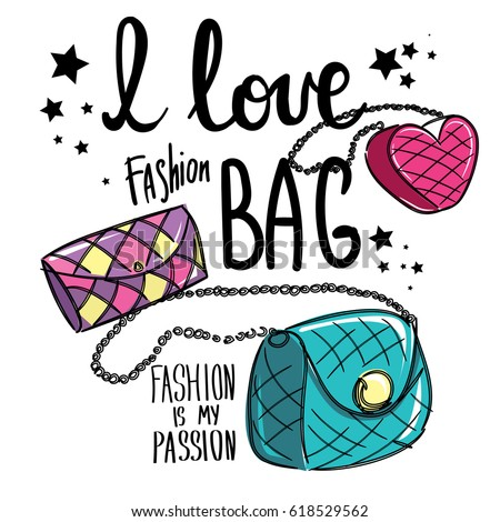 t shirt design with cute girlish bag different shapes, colors and sizes. Fashion is my passion. Fancy poster with slogan. Cute woman thing