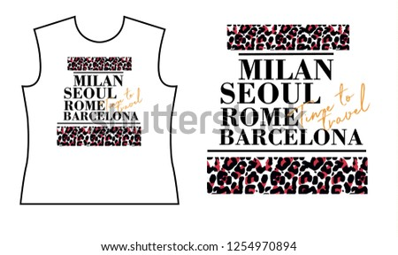 T shirt print design with leopard stripes and names of city and foil slogan. Female t shirt print design