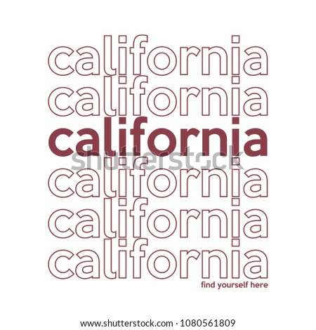 t-shirt printing and california writing for various jobs, tee graphic design.