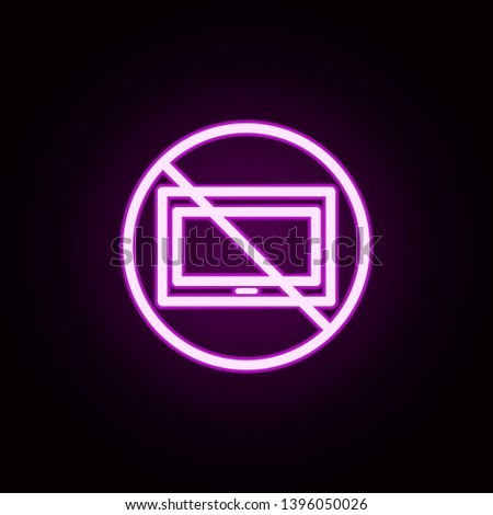 tablet inhibit neon icon. Elements of ban set. Simple icon for websites, web design, mobile app, info graphics