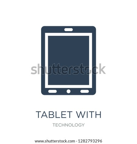 tablet with blank screen icon vector on white background, tablet with blank screen trendy filled icons from Technology collection, tablet with blank screen vector illustration