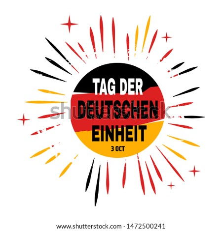 Tag der Deutschen Einheit lettering Day of German Unity translate vector illustration