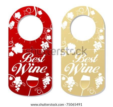 Tag For A Bottle Of Best Wine, Wine Label. Stock Vector 75065491 ...