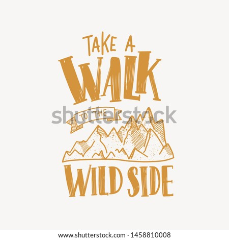 take a walk to the wild side