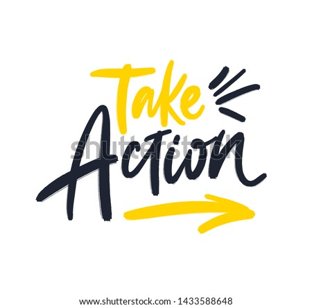 Take Action. Bright black, yellow colored letters. Modern hand drawn dry brush lettering. Colourful lettering for postcards, banners. Motivational calligraphy poster. Stylish font typography.
