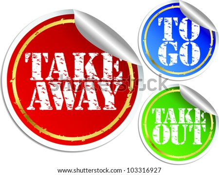 Take away, take put and to go stickers, vector illustration