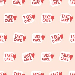 Take care seamless vector background. Unique hand drawn inspirational quote about healthy rule in pandemic panic times pink red. Ideal for card, banner, textile, web design element.