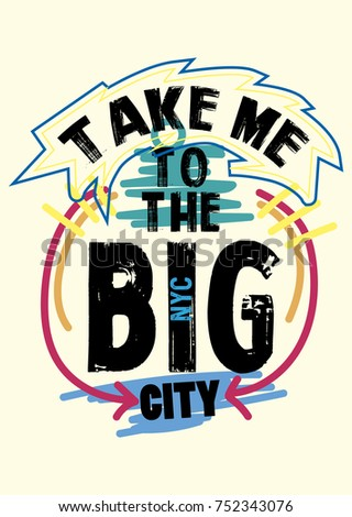 Take me to New York. t-shirt print poster. vector illustration