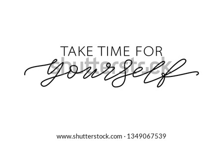 take time for yourself