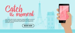 Taking a photo with mobile phone camera in human hands on vacation time. Modern flat style illustration with Tour Eiffel and other symbols of France. Travel banner.