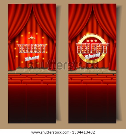 Talent show vertical vector banner template set. Talent show sign with light bulbs on realistic red velvet curtains, wooden theater stage and seats for audience. Talent contest, competition concept.