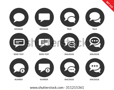 Talking bubble vector icons set. Talks and dialog concept. Icons for social networks, speech bubbles, dialogue, text, send, messages. Isolated on white background