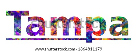 Tampa. Colorful typography text banner. Vector the word tampa design. Can be used to logo, card, poster, heading and beautiful title Foto stock ©