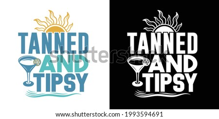 Tanned And Tipsy Printable Vector Illustration Foto stock ©