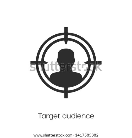 Target audience icon. Target audience vector.Focus group vector icon sign symbol.