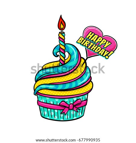 Tasty colorful cupcake with a burning candle and ribbon and pink heart with text Happy Birthday. Vector illustration in comic retro pop art style isolated on white background.