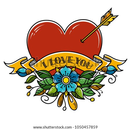 Tattoo Heart pierced with arrow. Heart decorated with flowers and ribbon. I love you. Illustration for Valentines Day. Amour Symbol