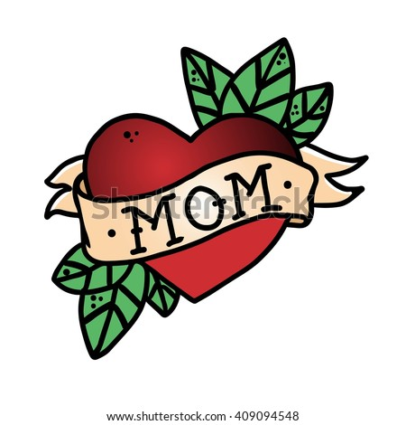 Tattoo Heart with ribbon and the word mom . Old school retro vector illustration .