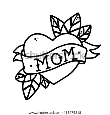 Tattoo Heart with ribbon and the word mom without color . Old school retro tattoo vector illustration