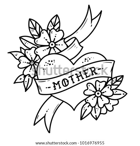 Tattoo heart with ribbon, flowers and lettering mother without color. Old school retro vector illustration. Retro tattoo. Black and white tattoo