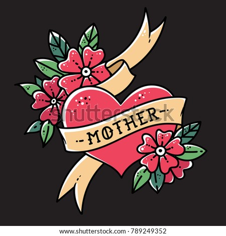 Tattoo heart with ribbon, flowers and word mother. Old school retro vector illustration on balck background.