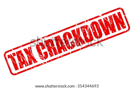 tax crackdown red stamp text on
