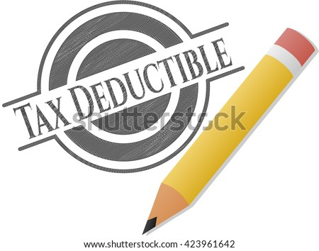 Tax Deductible emblem draw with pencil effect