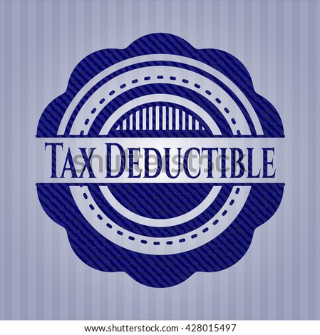Tax Deductible jean or denim emblem or badge background