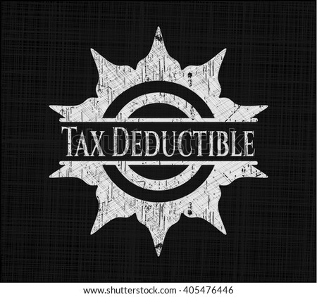 Tax Deductible written with chalkboard texture