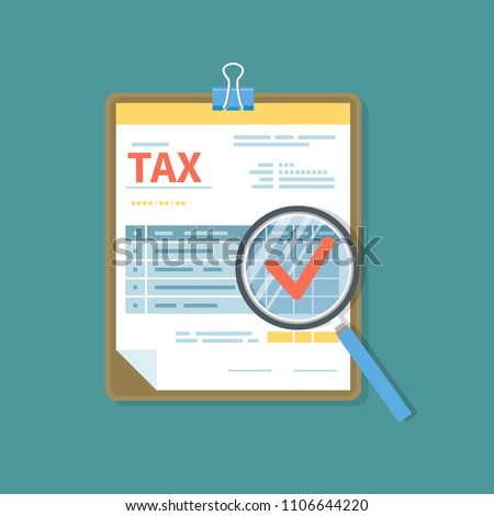 Tax form on the clipboard with magnifying glass. Unfilled minimalistic paper document. Government, State taxes. Payment day. Isolated icon.