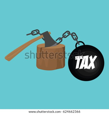 tax handcuffs cut with ax concept to reduce taxes paying less. vector illustration