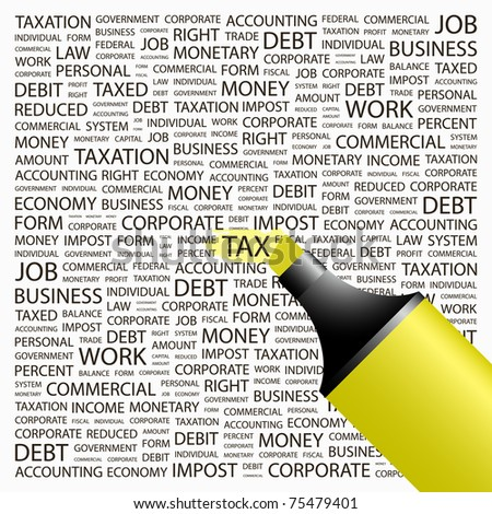 Tax. Highlighter over background with different association terms. Vector illustration.