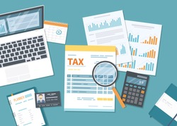 Tax payment concept. State Government taxation, calculation of tax return. Tax form with paper documents, forms, calendar, laptop, calculator. Pay the bills, invoices, payrolls. Vector illustration.