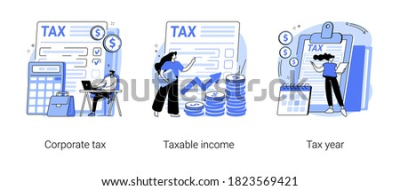Tax preparation abstract concept vector illustration set. Corporate tax, taxable income, fiscal year, document preparation, payment planning, corporate accountancy, annual return abstract metaphor.