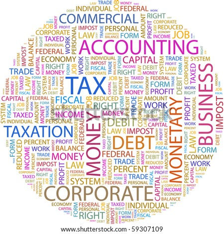 TAX. Word collage on white background. Illustration with different association terms.