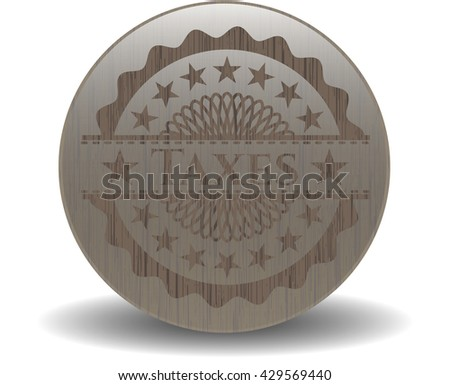 Taxes wood icon or emblem
