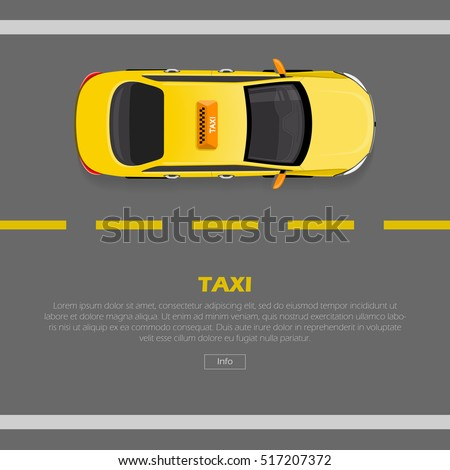 Taxi on road web banner. Flat style 3d isometric high quality car taxi. City service transport icon. Car taxi. Taxi web infographic. Isometric yellow taxi cab top view. Vector illustration