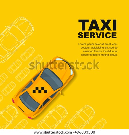 Taxi service concept. Vector yellow banner, poster or flyer background template. Yellow cab and outline cars isolated on white background. Street traffic, parking, city transport illustration.