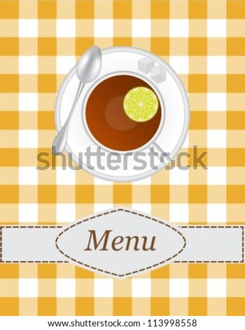 tea menu with a picture of a cup of tea with lemon slices and sugar on the tablecloth background