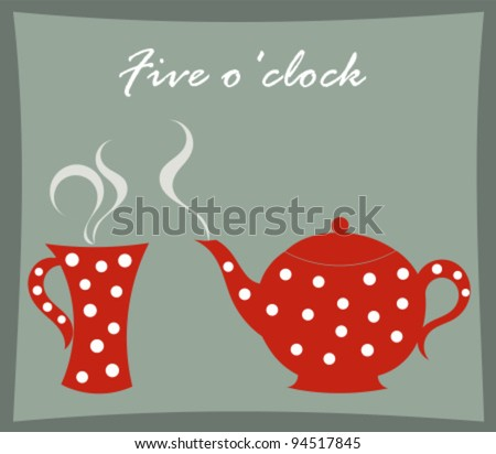 Tea time - teapot and mug vector illustration