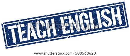 teach english. grunge vintage teach english square stamp. teach english stamp.