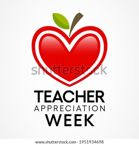 Teacher appreciation week is observed each year in May. day provides the occasion to celebrate the teaching profession worldwide, take stock of achievements. Vector illustration. Сток-фото ©