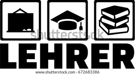 Teacher german word - blackboard graduation hat and books
