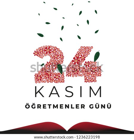 Teacher's Day Card Design. Vector Illustration, Floral Design and Texture. (Translation: 24th November Celebration of Teacher's Day in Turkey)