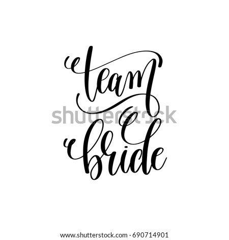 team bride black and white hand