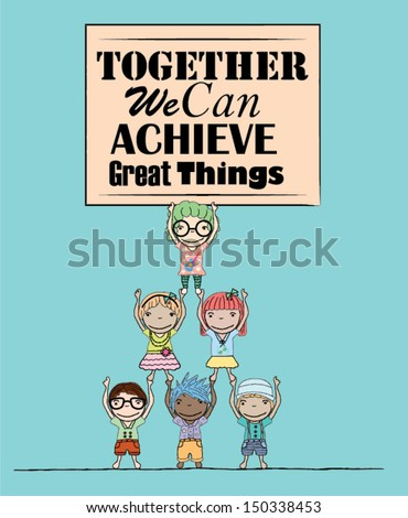 Team Work Kids Teamwork Poster With
