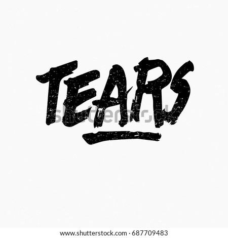 tears ink hand lettering